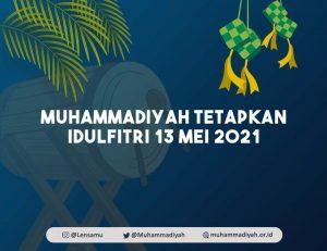 PP Muhammadiyah Tetapkan Idul Fitri 13 Mei 2021